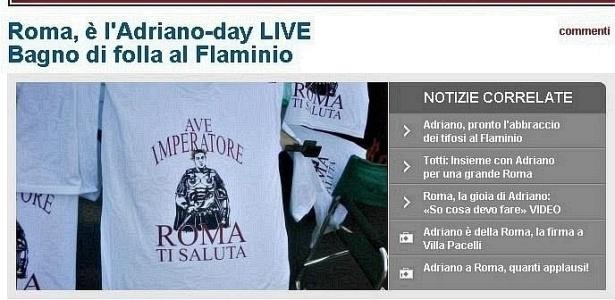 Site italiano faz apresentação de Adriano ao vivo